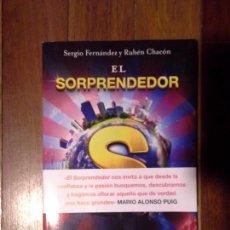 Libros: SERGIO FERNÁNDEZ Y RUBÉN CHACÓN - EL SORPRENDEDOR. Lote 149727618
