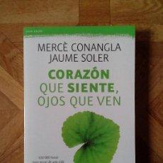 Libros: CONANGLA SOLER - CORAZÓN QUE SIENTE, OJOS QUE VEN. Lote 149927522
