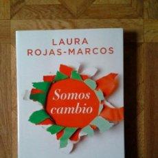 Libros: LAURA ROJAS-MARCOS - SOMOS CAMBIO. Lote 149931154