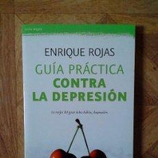 Libros: ENRIQUE ROJAS - GUÍA PRÁCTICA CONTRA LA DEPRESIÓN. Lote 149934138