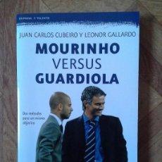 Libros: MOURINHO VERSUS GUARDIOLA. Lote 151058274