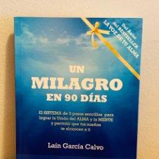 Libros: LIBRO - UN MILAGRO EN 90 DÍAS. Lote 151356126