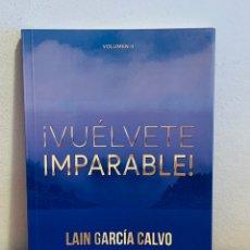 Libros: LIBRO - ¡VUÉLVETE IMPARABLE! (VOLUMEN II). Lote 151359588