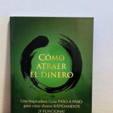 Libros: LIBRO - CÓMO ATRAER EL DINERO. Lote 151360520