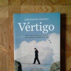 Libros: JOSÉ MANUEL CHAPADO - VÉRTIGO. Lote 151928446