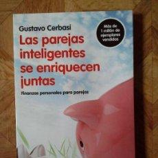 Libros: GUSTAVO CERBASI - LAS PAREJAS INTELIGENTES SE ENRIQUECEN JUNTAS. Lote 151929454