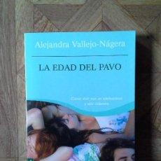 Libros: ALEJANDRA VALLEJO-NÁGERA - LA EDAD DEL PAVO. Lote 151934134