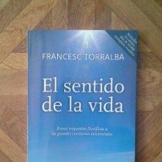 Libros: FRANCESC TORRALBA - EL SENTIDO DE LA VIDA. Lote 156048966