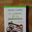 Libros: DEEPAK CHOPRA - EL CAMINO DE LA SABIDURÍA. Lote 158643626