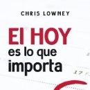 Libros: EL HOY ES LO QUE IMPORTA: 10 HÁBITOS PARA UNA VIDA Y UN MUNDO MEJORES. Lote 159556353