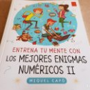 Libros: ENTRENA TU MENTE CON / LOS MEJORES ENIGMAS NUMÉRICOS II / LIBRO NUEVO.. Lote 160353362