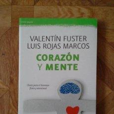 Libros: VALENTÍN FUSTER LUIS ROJAS MARCOS - CORAZÓN Y MENTE. Lote 161328958