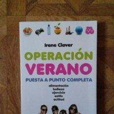 Libros: IRENE CLAVER - OPERACIÓN VERANO. Lote 168142936