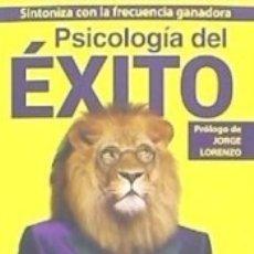 Libros: PSICOLOGÍA DEL ÉXITO. Lote 169463620