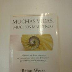 Libros: MUCHAS VIDAS, MUCHOS MAESTROS - WEISS, BRIAN. Lote 169937208