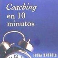 Libros: COACHING EN 10 MINUTOS. Lote 171667629