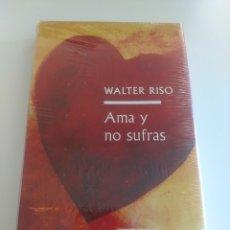Libros: AMA Y NO SUFRAS - WALTER RISO. Lote 172653175