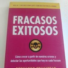 Libros: FRACASOS EXITOSOS - BERNARDO STAMATEAS. Lote 172653379