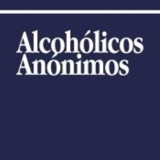 Libros: ALCOHOLICOS ANONIMOS. Lote 178596551