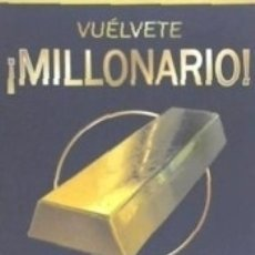 Libros: ¡VUÉLVETE MILLONARIO!. Lote 178648061