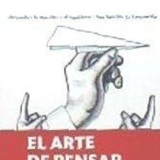 Libros: ARTE DE PENSAR, EL (B4P). Lote 179187863