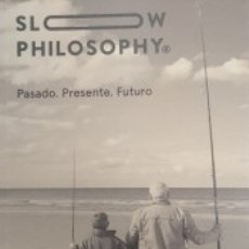 Libros: SLOW PHILOSOPHY: PRESENTE. PASADO. FUTURO. Lote 182485781