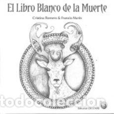 Libros: EL LIBRO BLANCO DE LA MUERTE. Lote 182594313