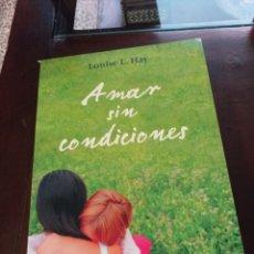 Libros: AMAR SIN CONDICIONES. Lote 183149372