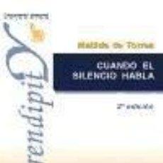 Libros: CUANDO EL SILENCIO HABLA. Lote 185772998