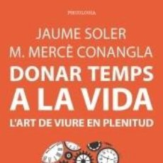 Libros: DONAR TEMPS A LA VIDA. Lote 187301681