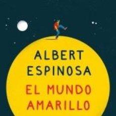 Libros: EL MUNDO AMARILLO (EDICIÓN ILUSTRADA): SI CREES EN LOS SUEÑOS, ELLOS SE CREARÁN. Lote 197424523