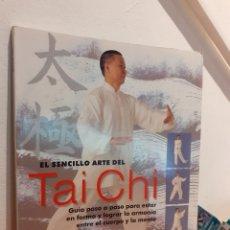Libros: EL SENCILLO ARTE DEL TAI CHI. Lote 197638421