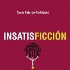 Libros: INSATISFICCIÓN. Lote 197717356