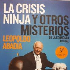Libros: LA CRISIS Y OTROS MISTERIOS. DE LEOPOLDO ABADÍA. Lote 198071165