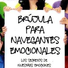 Libros: BRUJULA PARA NAVEGANTES EMOCIONALES DE ELSA PUNSET - PENGUIN RANDOM HOUSE, 2018 (NUEVO). Lote 198785262