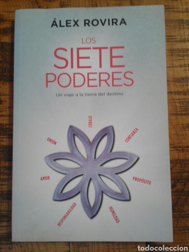 LOS SIETE PODERES - ALEX ROVIRA - UN VIAJE A LA TIERRA DEL DESTINO (Libros Nuevos - Humanidades - Autoayudas)