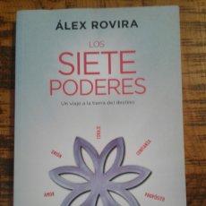 Libros: LOS SIETE PODERES - ALEX ROVIRA - UN VIAJE A LA TIERRA DEL DESTINO. Lote 201243262