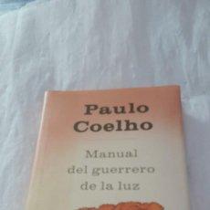 Libros: MANUAL DEL GUERRERO DE LA LUZ - PAULO COELHO. Lote 206426412