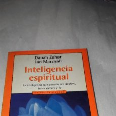 Libros: INTELIGENCIA ESPIRITUAL. DANA ZOHAR. IAN MARSHALL. INTELIGENCIA PARA SER CREATIVO.. Lote 206434543