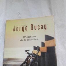 Libros: EL CAMINO DE LA FELICIDAD (AUTOAYUDA SUPERACION) (ESPAÑOL) TAPA DURA – 17 NOVIEMBRE 2011 DE JORGE B. Lote 206545803
