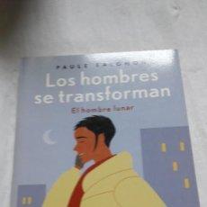 Libros: LOS HOMBRES SE TRANSFORMAN (NUEVA CONSCIENCIA) (ESPAÑOL) TAPA BLANDA – 5 DE PAULE SALOM. Lote 206566368