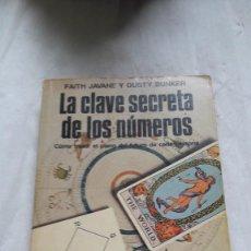 Libros: LA CLAVE SECRETA DE LOS NÚMEROS FAITH JAVANE. Lote 206570130