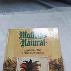 Libros: MEDICINA NATURAL / ALIMENTACIÓN Y COCINA NATURAL / PEPI PIÑOL DE GRISO / EDISAN. Lote 206571846