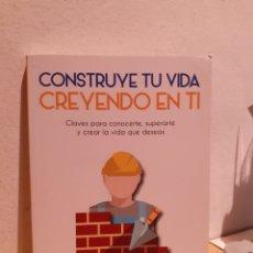Libros: CONTRUYENDO TU VIDA CREYENDO EN TI-ÁNGEL ALCALA GONZÁLEZ. Lote 206880396