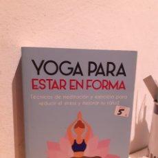 Libros: YOGA PARA ESTAR EN FORMA-JAY TATSAY. Lote 206880980