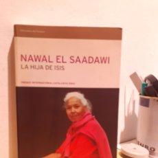 Libros: NAWAL EL SAADAWI-LA HIJA DE ISIS. Lote 206882421