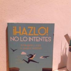 Libros: HASLO NO LO INTENTES. Lote 206883571