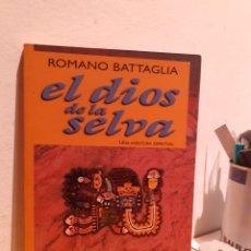 Libros: EL DIOS DE LA SELVA-ROMANO BATTAGLIA. Lote 206883845