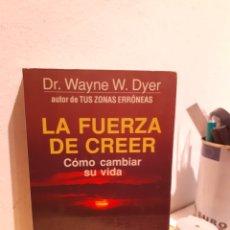 Libros: LA FUERZA DE CREER. Lote 206884172