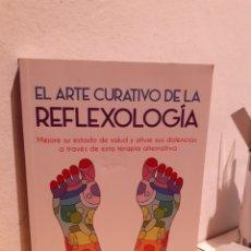 Libros: EL ARTE CIRATIVO DE LA REFLEXOLOGÍA. Lote 206884933